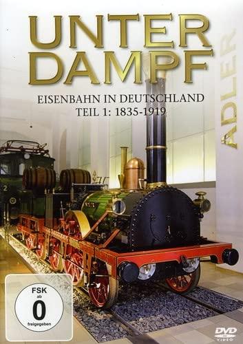 Unter Dampf-Eisenbahn in Deutschland Von 1835-1939