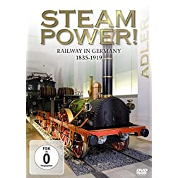 Steam Power! Railway in Germany 1835-1939