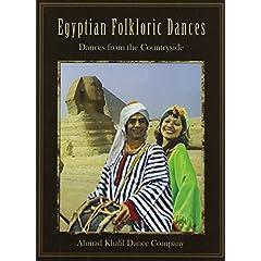 Ahmad Khalil Dance Company: Egyptian Folklorie Dances
