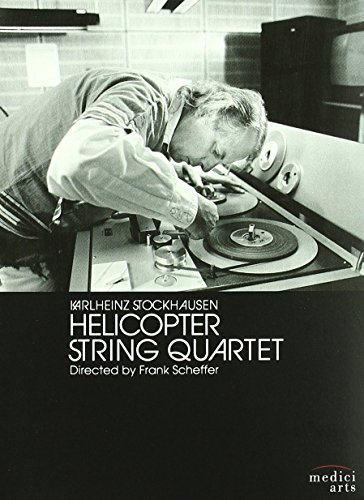 Stockhausen: Helicopter String Quartet