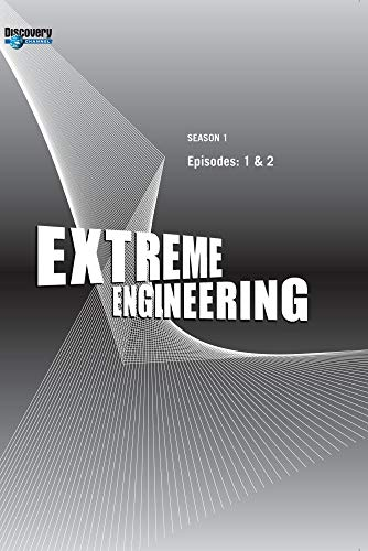 Extreme Engineering Season 1 - Episodes: 1 & 2 (Part of DVD set)