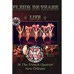 Fleur de Tease Live at One Eyed Jacks New Orleans