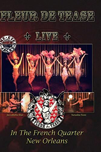 Fleur de Tease Live at One Eyed Jacks New Orleans
