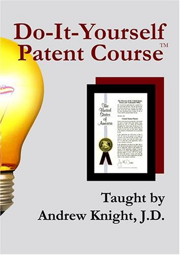 Do-It-Yourself Patent Course