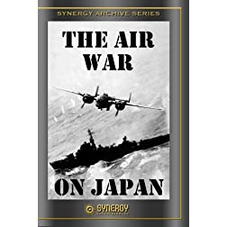 Crusade in the Pacific: The Air War on Japan