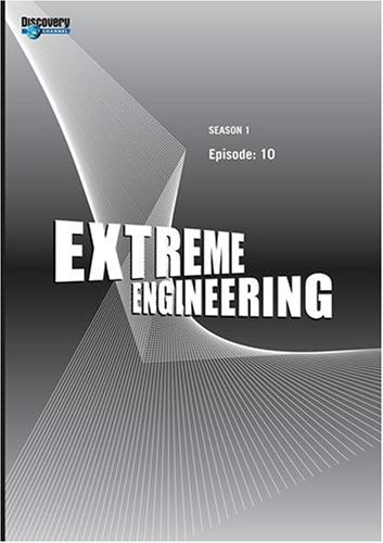 Extreme Engineering Season 1 - Episode: 10 (Part of DVD set)