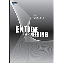 Extreme Engineering Season 2 - Episode: 8 & 9 (Part of DVD set)