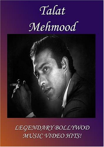 Talat Mehmood: Legendary Bollywood Music Video Hits