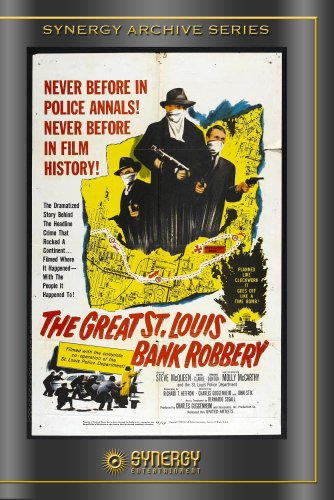 The Great St Louis Bank Robbery
