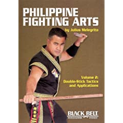 Philippine Fighting Arts by Julius Melegrito Vol. 2: Double-Stick Tactics and Applications