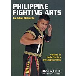 Philippine Fighting Arts by Julius Melegrito Vol. 3: Knife Tactics and Applications