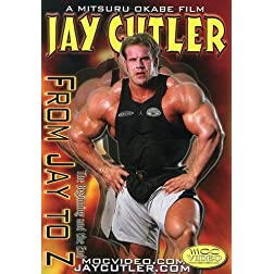 Jay Cutler: From Jay to Z (Bodybuilding)
