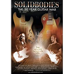 Solidbodies, The 50 Year Guitar War