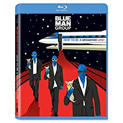 Blue Man Group: How to Be a Megastar Live! [Blu-ray]