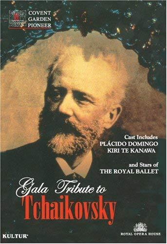 Gala Tribute to Tchaikovsky / Kiri Te Kanawa, Placido Domingo, Irek Mukhamedov, Darcey Bussell, Royal Opera House