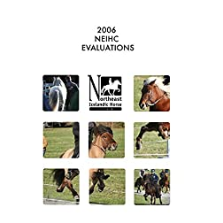 2006 NEIHC BREEDING EVALUATIONS MILL FARM NEW YORK
