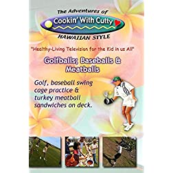 CTV14 Golfballs, Baseballs & Meatballs