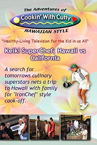 CTV43/44 Keiki SuperChef, Hawaii vs California
