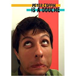 Peter Coffin is a Douche