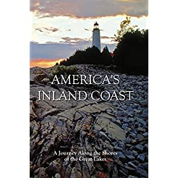 America's Inland Coast - Journey Along the Great Lakes