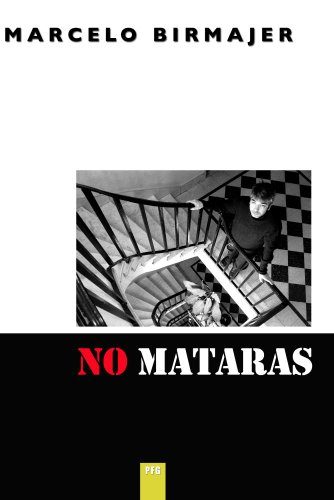 Marcelo Birmajer - No Matar�s