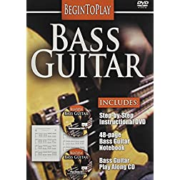 Begin to Play: Bass Guitar