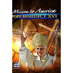 Mission to America: Pope Benedict XVI
