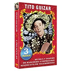 Tito Guizar - 3 Peliculas Clasicas