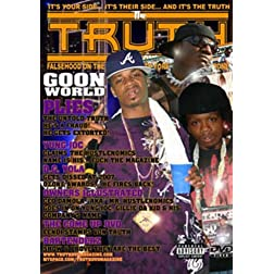 Truth Magazine Presents: Goonworld