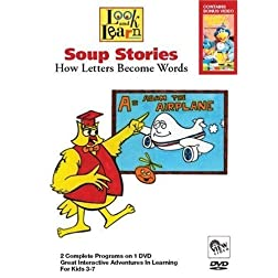 Look and Learn: Soup Stories - How Letters Become Words
