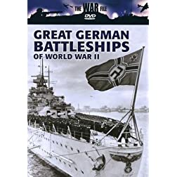 The War File: Great German Battleships of World War II