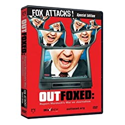 Outfoxed: Rupert Murdoch's War on Journalism - Fox Attacks Special Edition