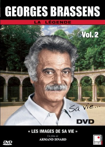 Georges Brassens - Les images de sa vie (French only)