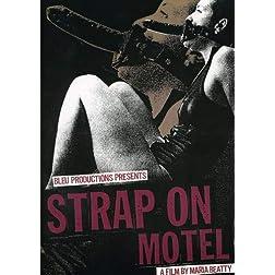 Strap on Motel