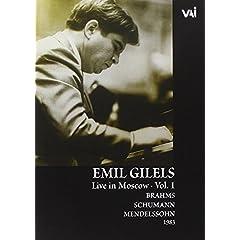 Emil Gilels: Live in Moscow, Vol. 1 - Brahams/Schumann/Mendelssohn