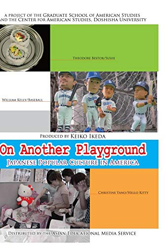 On Another Playground: Japanese Popular Culture in America