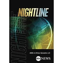ABC News Nightline AIDS in Africa: Episodes 1-3