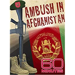 60 Minutes - Ambush In Afghanistan (April 20, 2008)