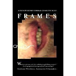 Frames (Institutional Use)