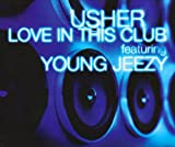 album art to Love in This Club (feat. Young Jeezy)