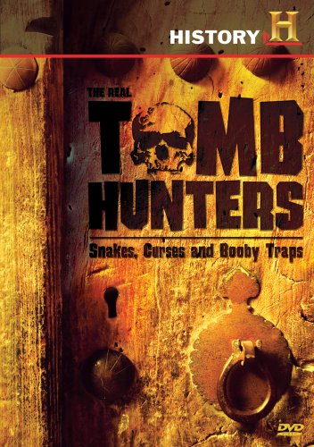 Real Tomb Hunters, The: Snakes, Curses and Booby Traps