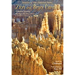 Zion and Bryce Canyon - Seasons of The National Parks