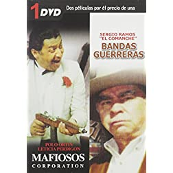 Bandas Guerreras/Mafiosos Corporation