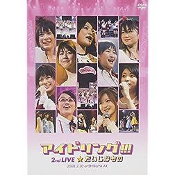 2008.3.30 Idoling Live@shibuyaax