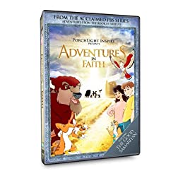 Adventures from the Book of Virtues - Adventures in Faith