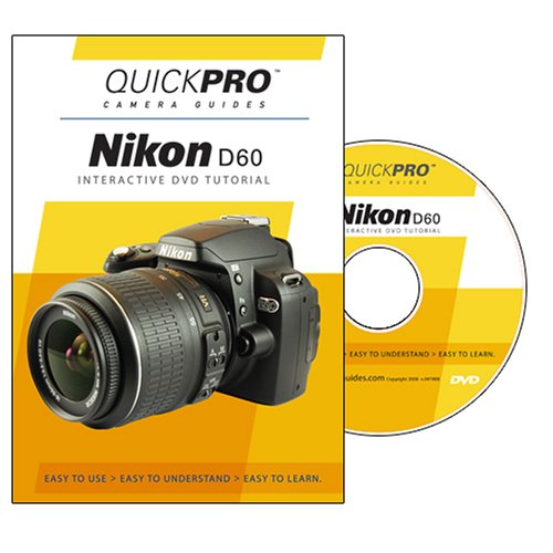 Nikon D60 DVD by QuickPro Camera Guides [Interactive DVD]