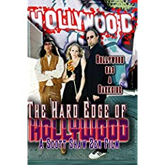 The Hard Edge of Hollywood