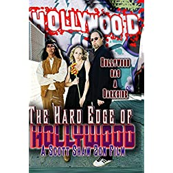 The Hard Edge of Hollywood