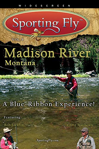 Fly Fishing the Madison River Montana - A Blue Ribbon Experience!