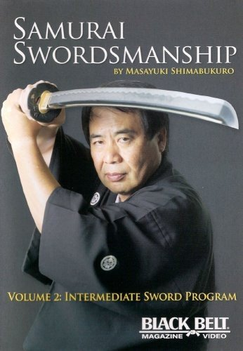 Samurai Swordmanship Vol. 2: Intermediate Sword Program by Masayuki Shimabukuro